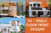 SINGLE FLOOR NEW HOUSE FRONT DESIGN