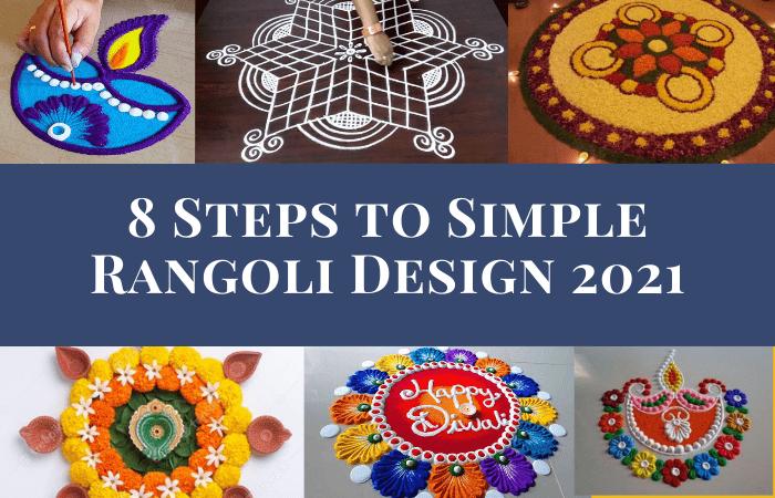 8 Steps to Simple Rangoli Design 2021